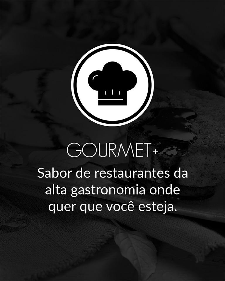Gourmet +